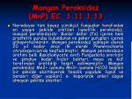 mangan peroksidaz mnp ec 1 11 1 13