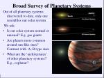 broad survey of planetary systems