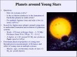 planets around young stars