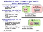 performance gains subtitled per helland faster than greased