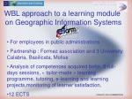 wbl approach to a learning module on geographic information systems