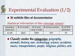 experimental evaluation 1 2