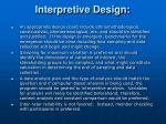 interpretive design