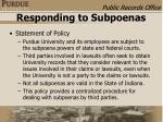 responding to subpoenas