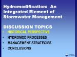 hydromodification an integrated element of stormwater management discussion topics