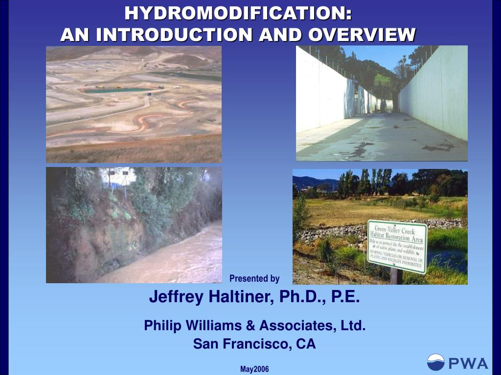 hydromodification an introduction and overview l.