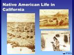 native american life in california