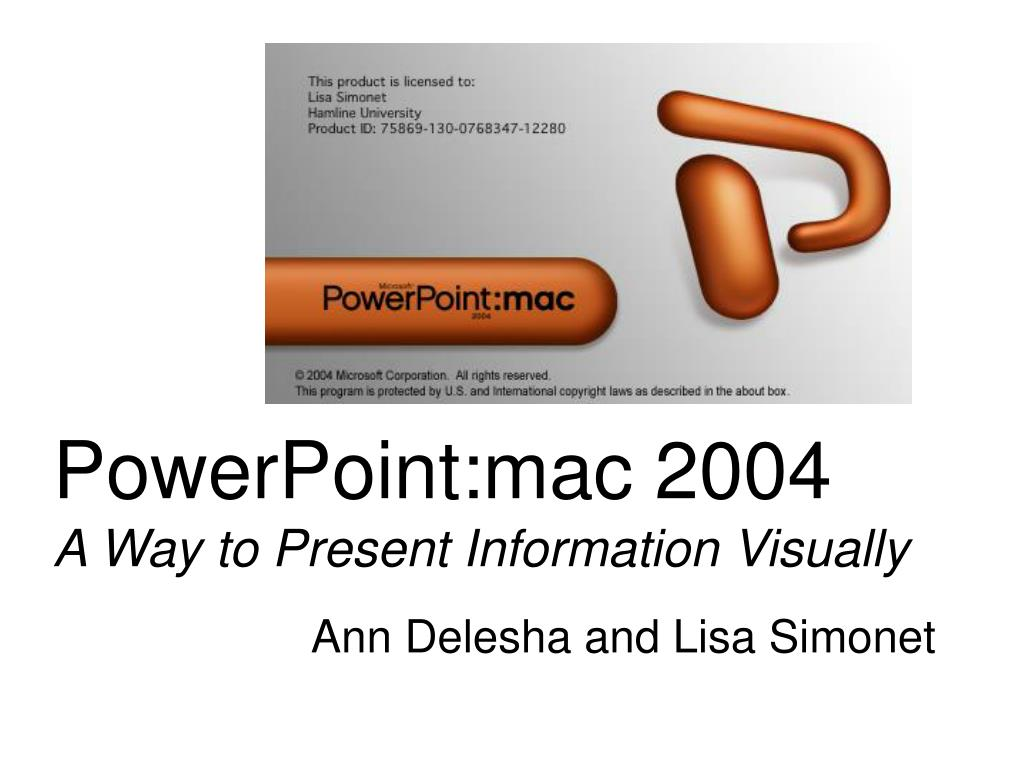 powerpoint mac 2004 a way to present information visually l.