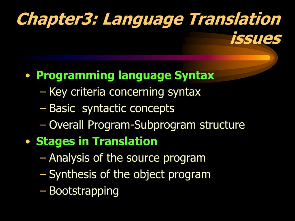 chapter3 language translation issues l.