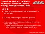 outlook for 2008 9 fy regional businesses diversified business strategy working in volatile times