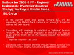 outlook for 2008 9 fy regional businesses diversified business strategy working in volatile times26