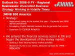 outlook for 2008 9 fy regional businesses diversified business strategy working in volatile times29