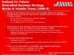 outlook for future diversified business strategy works in volatile times 2008 9