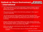 outlook on macro environment international