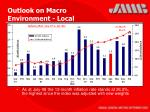 outlook on macro environment local