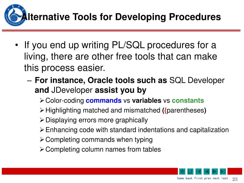 Alternative Tools for Developing Procedures