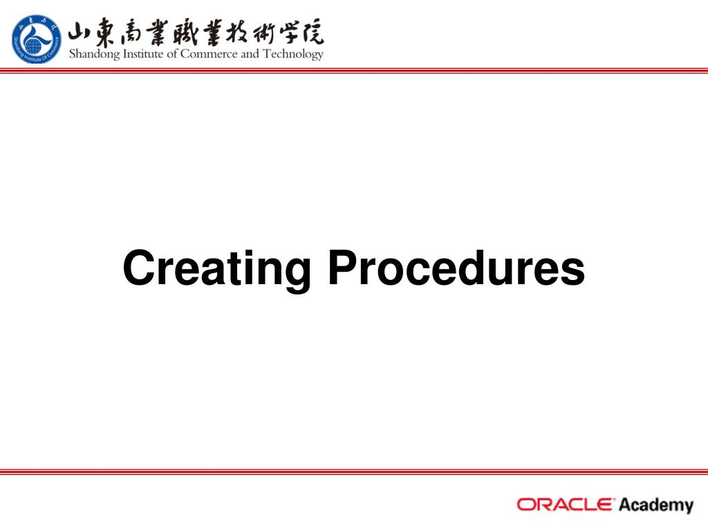 creating procedures l.