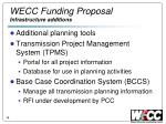 wecc funding proposal infrastructure additions