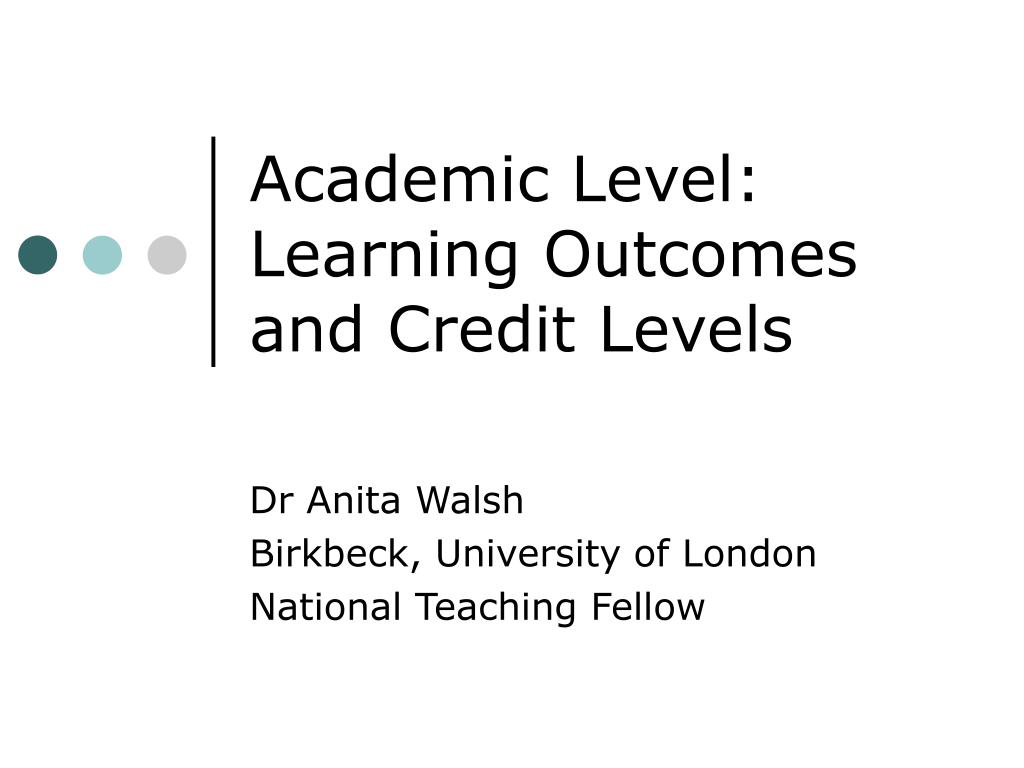 academic level learning outcomes and credit levels l.