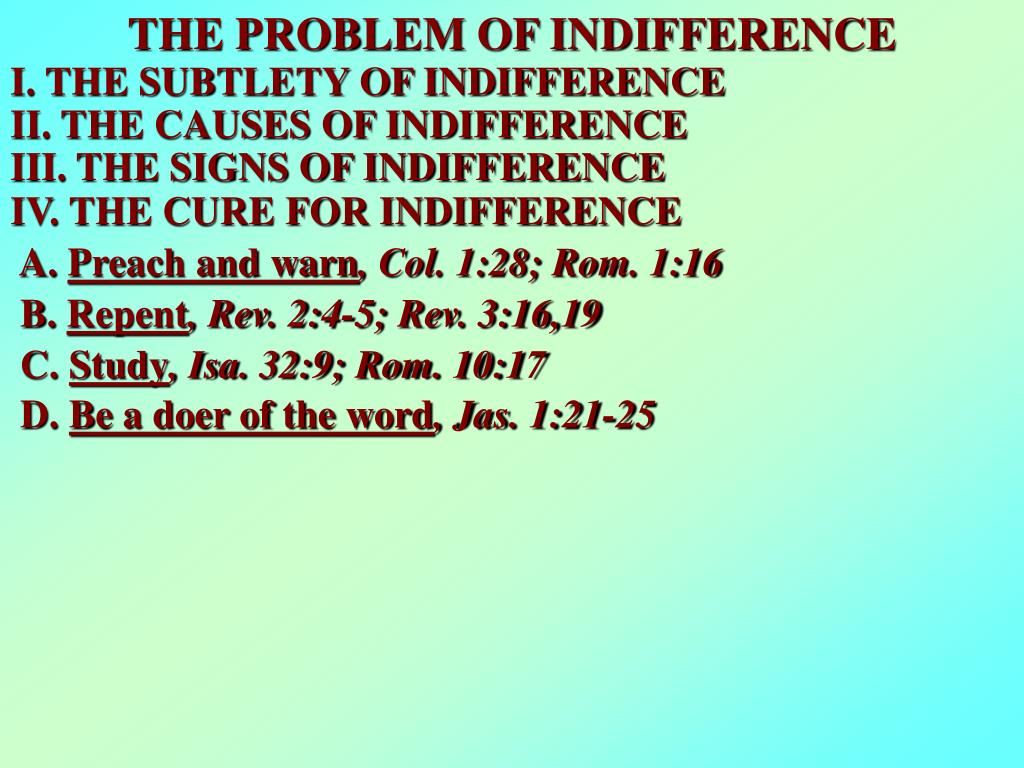 THE PROBLEM OF INDIFFERENCE