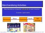 merchandising activities5