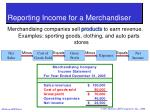 reporting income for a merchandiser