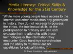 media literacy critical skills knowledge for the 21st century8