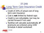 it 249 long term care insurance credit