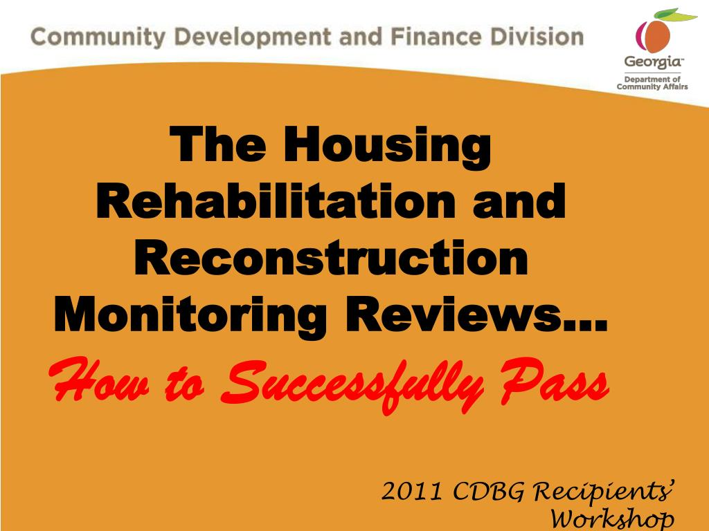 the housing rehabilitation and reconstruction monitoring reviews how to successfully pass l.