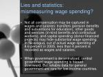 lies and statistics mismeasuring wage spending