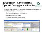 gdebugger a professional opengl debugger and profiler