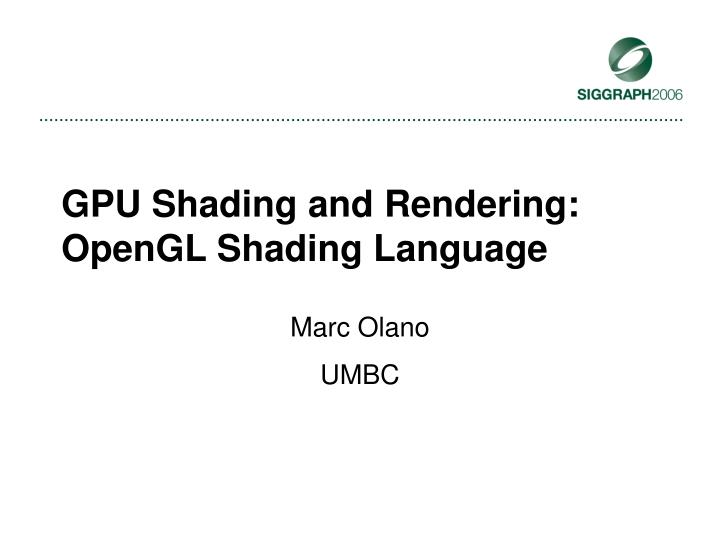 Gpu shading and rendering opengl shading language