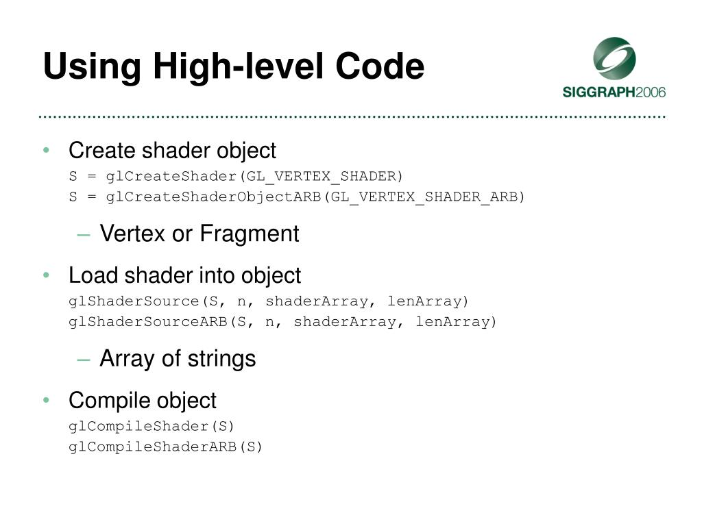 Using High-level Code