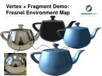 vertex fragment demo fresnel environment map