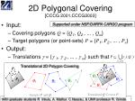 2d polygonal covering cccg 2001 cccg2003