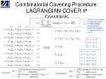 combinatorial covering procedure lagrangian cover ip constraints27