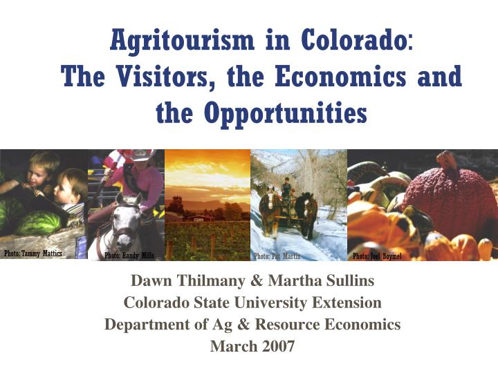 agritourism in colorado the visitors the economics and the opportunities n.