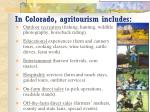 in colorado agritourism includes