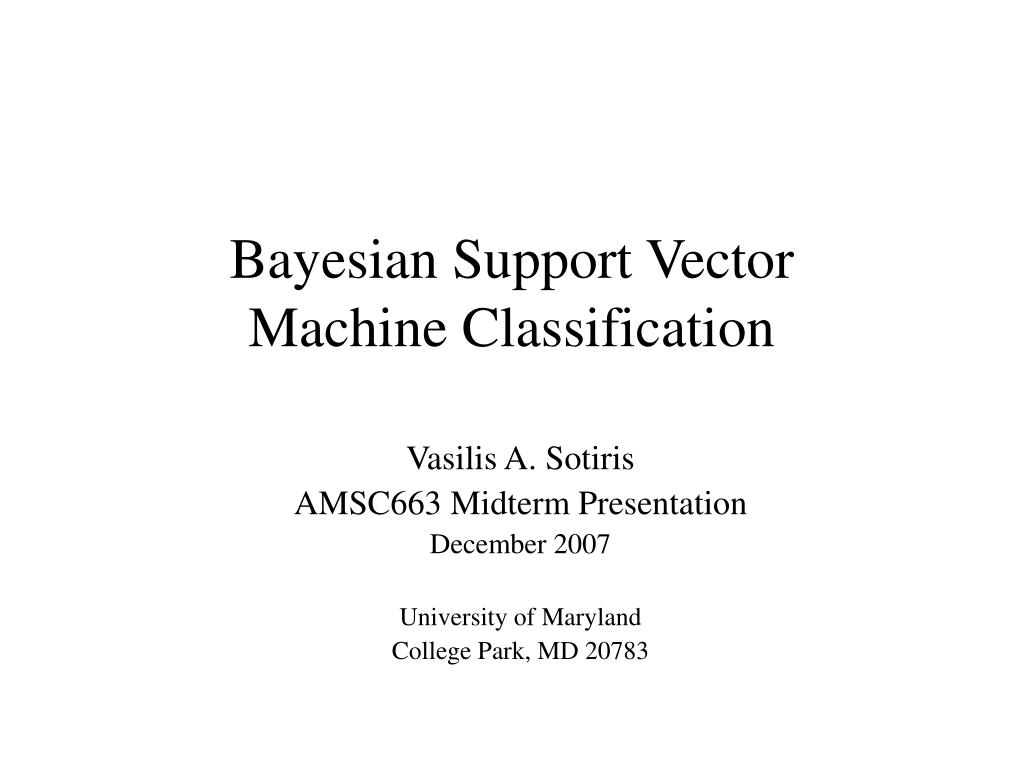 bayesian support vector machine classification l.