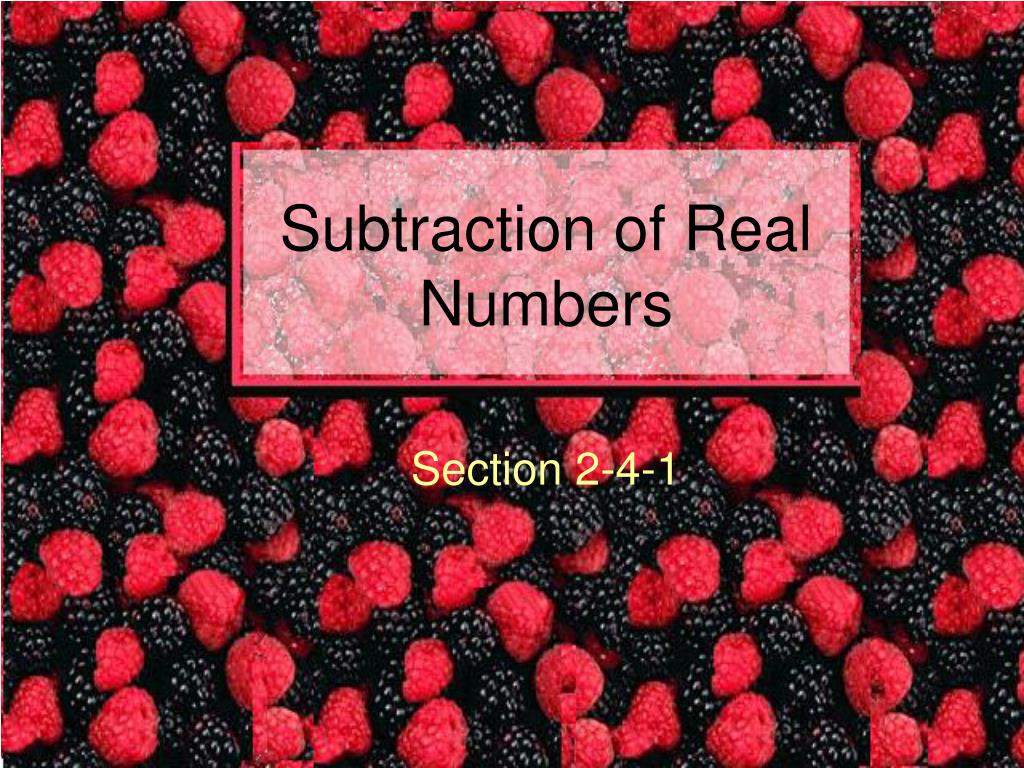 subtraction of real numbers l.