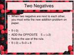 two negatives
