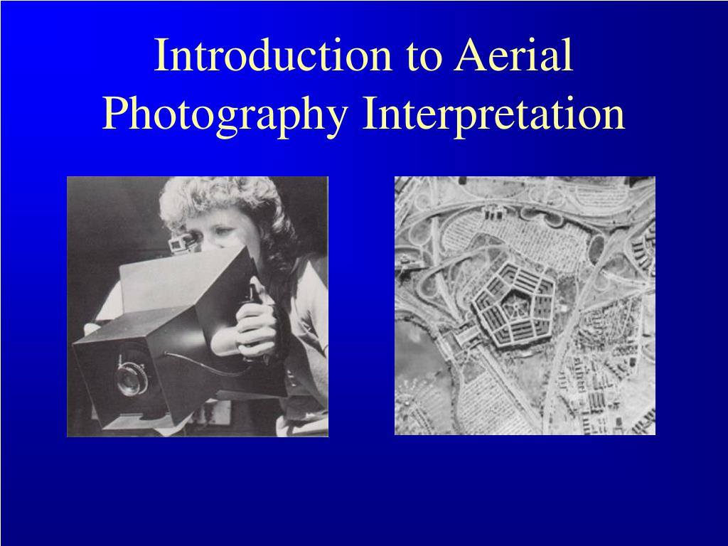 introduction to aerial photography interpretation l.