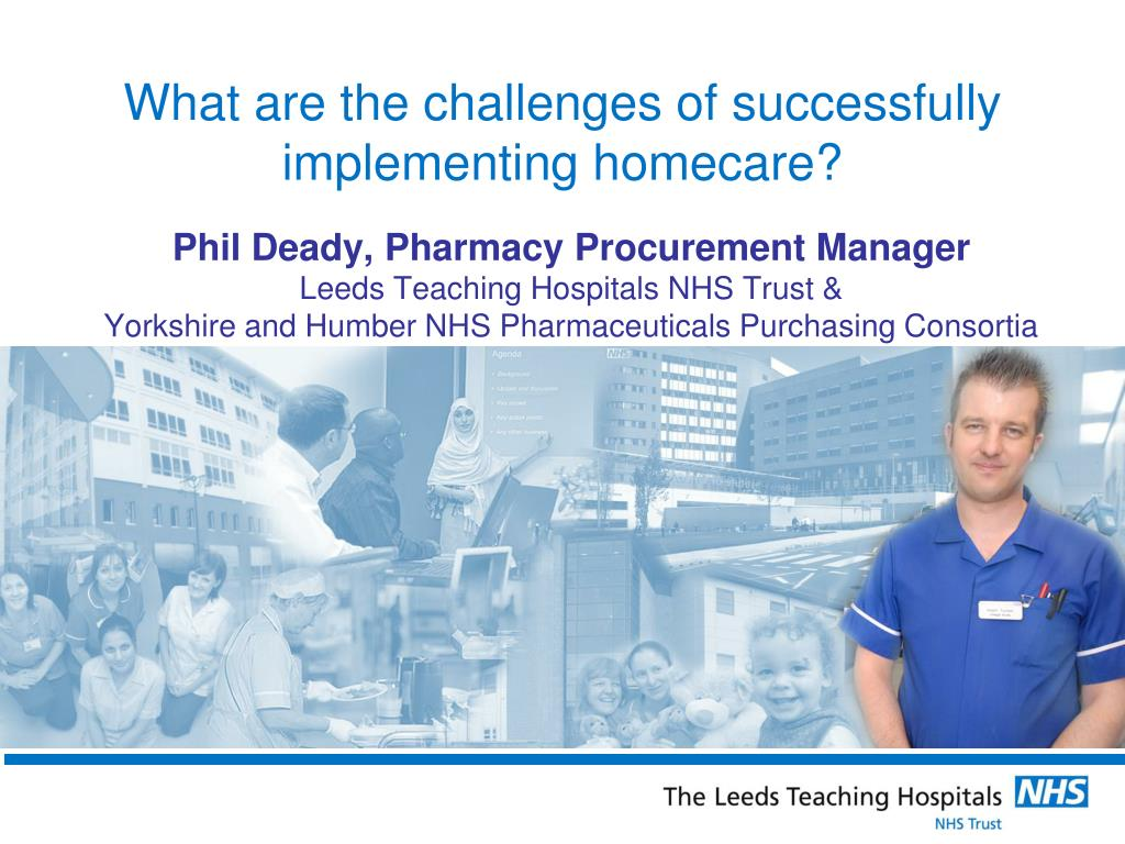 what are the challenges of successfully implementing homecare l.