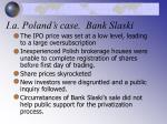 i a poland s case bank slaski11