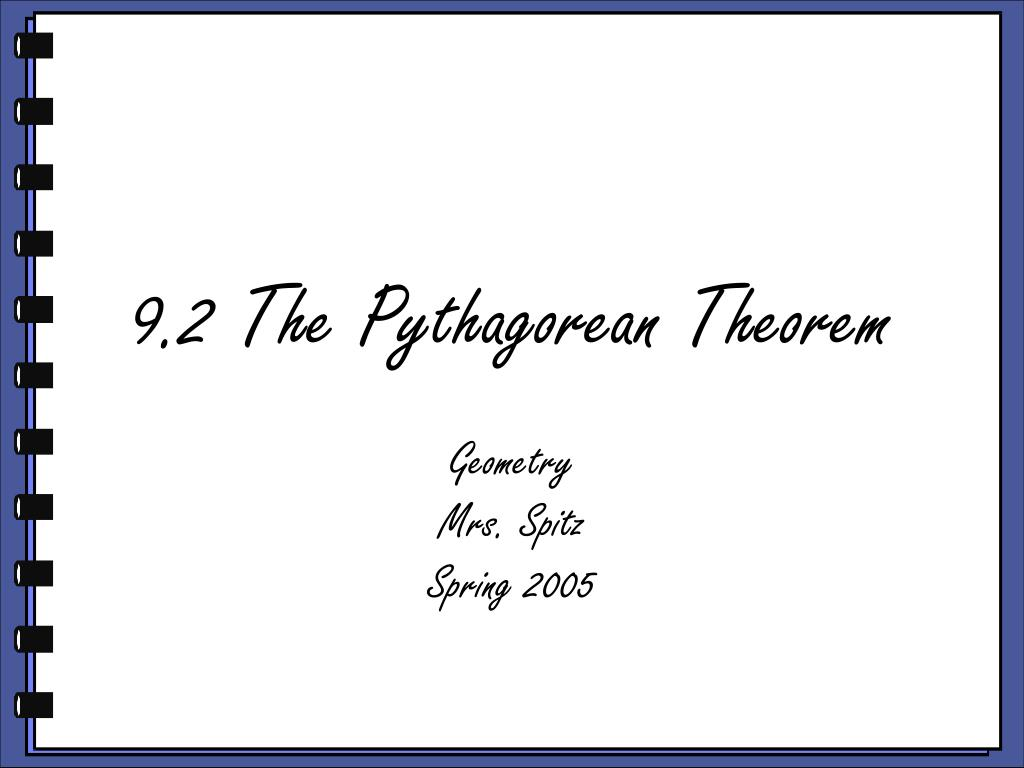 9 2 the pythagorean theorem l.