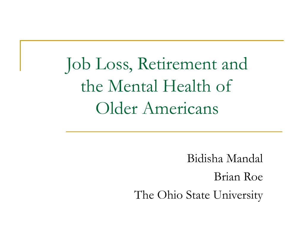 job loss retirement and the mental health of older americans l.