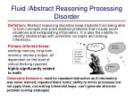 fluid abstract reasoning processing disorder