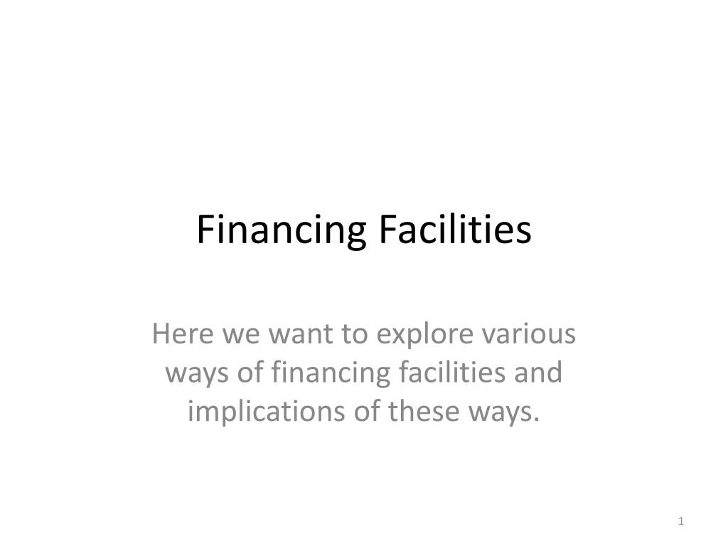 financing facilities l.