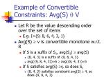 example of convertible constraints avg s v