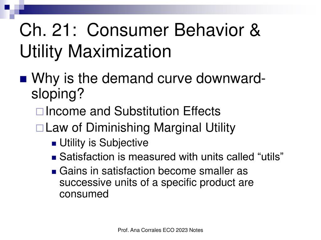 ch 21 consumer behavior utility maximization l.
